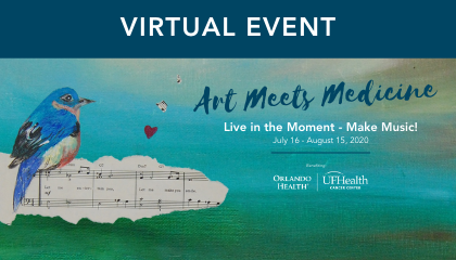Art Meets Medicine Live in the Moment – Make Music! Virtual Event (July 16 - August 15)