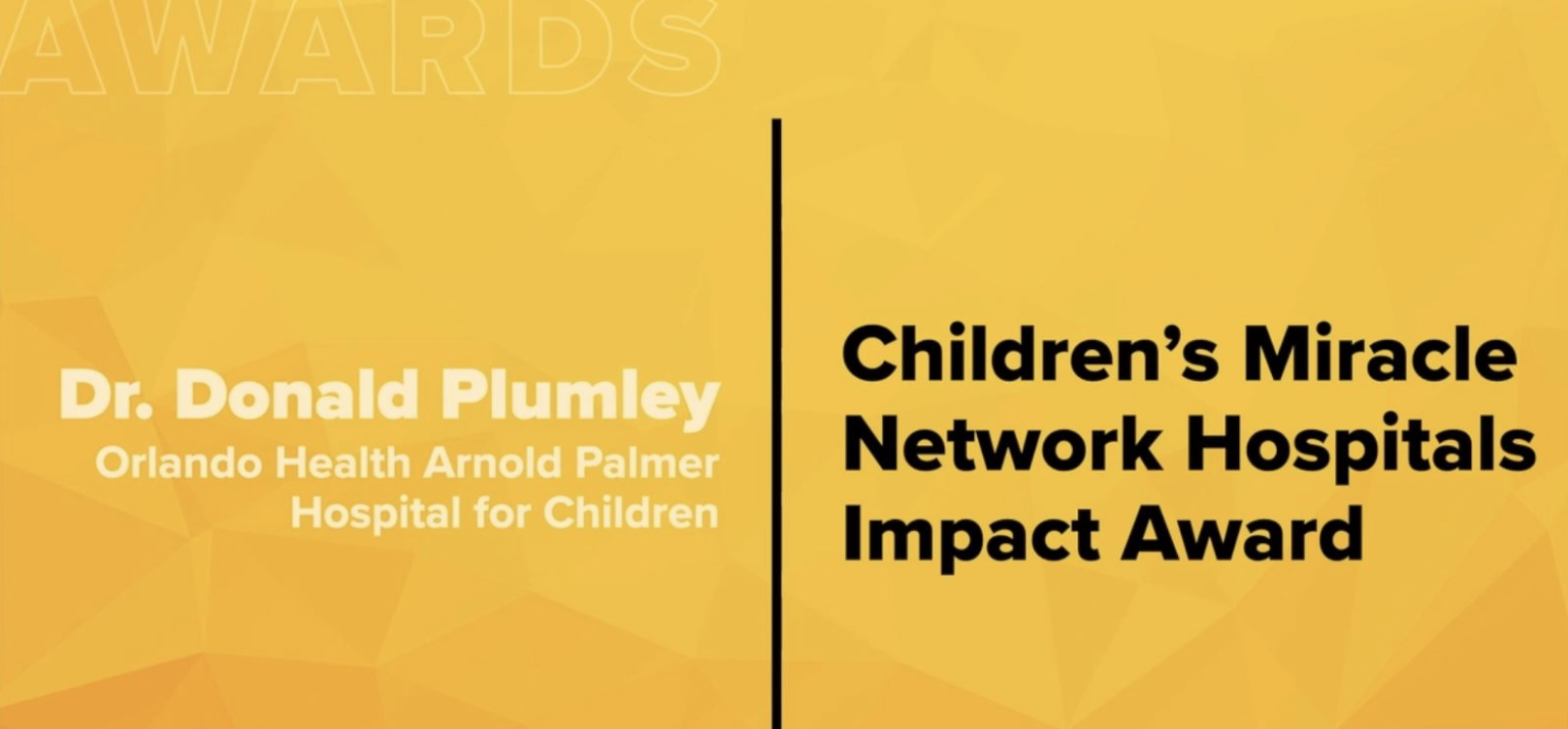 Dr. Donald Plumley Recognized with Children's Miracle Network Hospitals US Impact Award