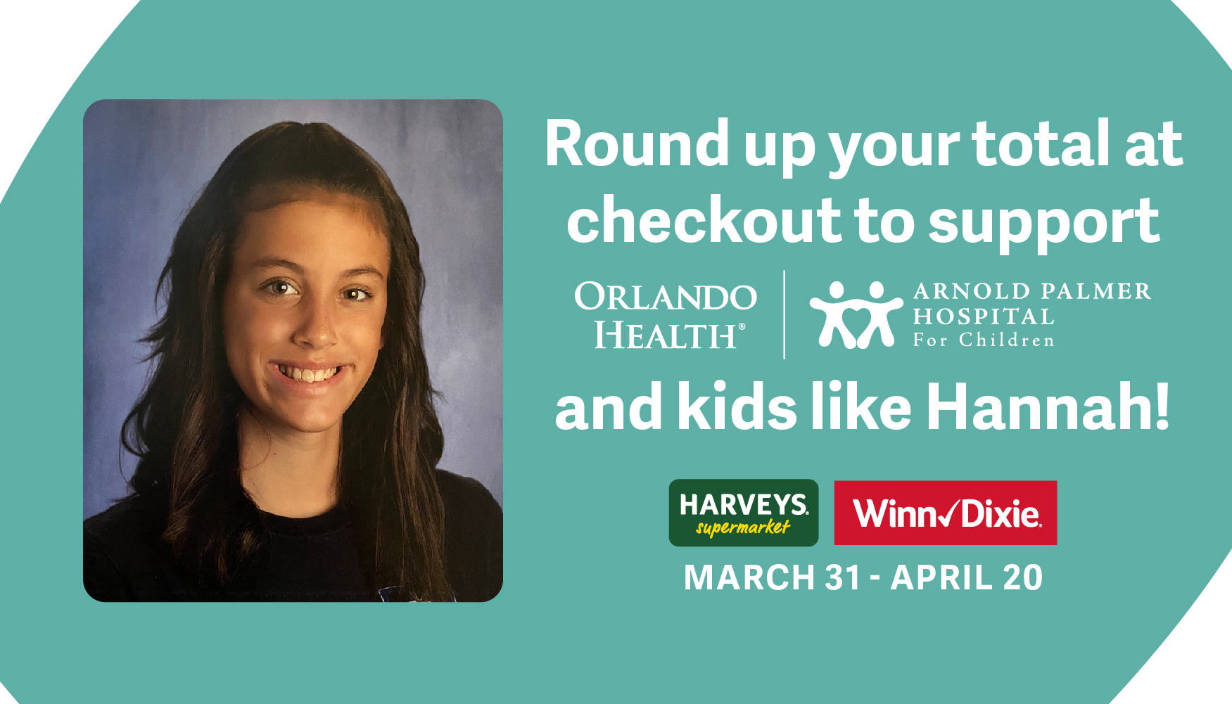 Southeastern Grocers Stores Support Orlando Health Arnold Palmer Hospital for Children - March 31 through April 20, 2021